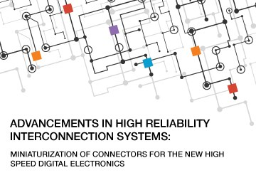 Advancement in High Reliability Interconnection Systems